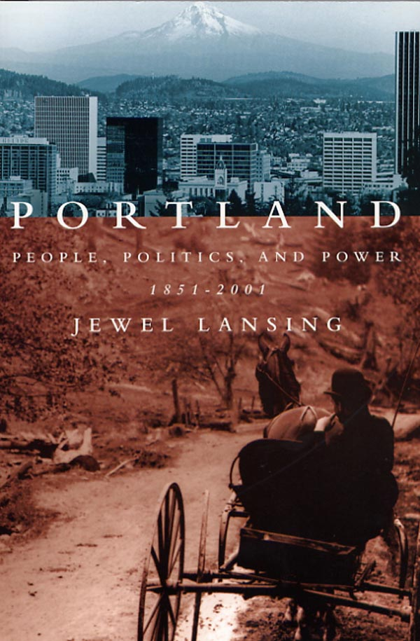 Portland: People. Politics, and Power - 1851-2001 Cover Large